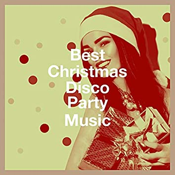 Best Christmas Disco Party Music