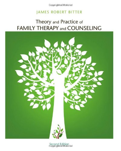 Compare Textbook Prices for Theory and Practice of Family Therapy and Counseling 2 Edition ISBN 9781111840501 by Bitter, James Robert