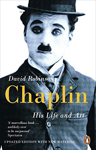 Chaplin: His Life And Art (English Edition)
