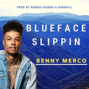 Blueface Slippin'