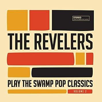 Play the Swamp Pop Classics, Vol. 2