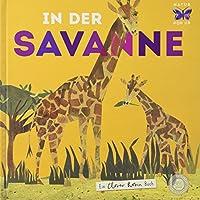 In der Savanne: Ein Natur-Pop-up-Buch