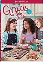 Grace Stirs it Up (American Girl-Girl of the Year) by Mary Casanova(2015-01-01)