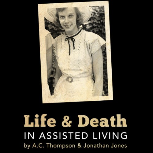 Life and Death in Assisted Living audiobook cover art
