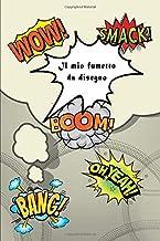 Il mio fumetto da disegno: Fumetto per fumettisti attivi. Storie di immagini preparate artisticamente. Fumetto da disegno! 200 pagine (Italian Edition)