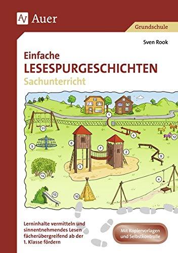 Einfache Lesespurgeschichten Sachunterricht: Logisches Denken und sinnentnehmendes Lesen ab der 1. Klasse fördern (Lesespurgeschichten Grundschule)