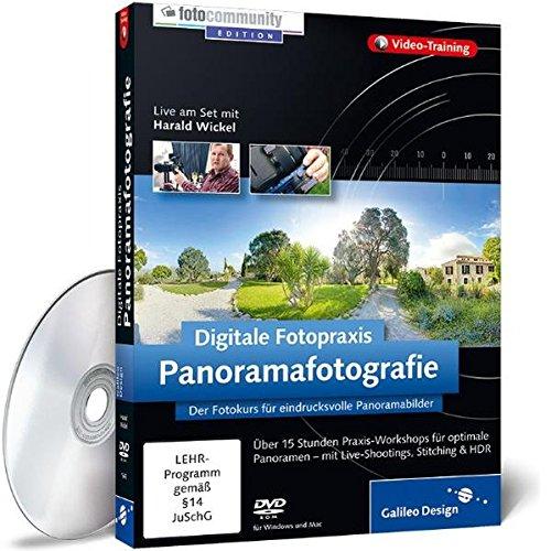Digitale Fotopraxis: Panoramafotografie - Der Fotokurs für beeindruckende Panoramabilder