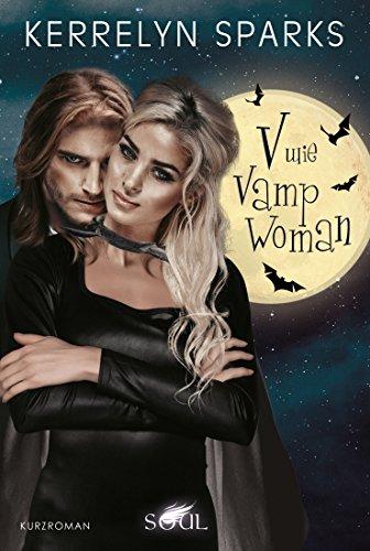V wie VampWoman (Love at Stake 16)