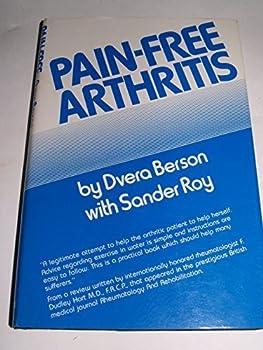 Unknown Binding Pain-Free Arthritis by Berson, Dvera, Roy, Sander (June 1, 1982) Hardcover Book