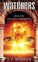 Watchers II - The Silent Neighbours