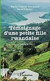 Témoignage d'une petite fille rwandaise - De l'exode à l'exil
