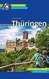 Thüringen Reiseführer Michael Müller Verlag: Individuell reisen mit vielen praktischen Tipps (MM-Reisen)