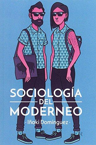 Sociología Del Moderneo (GENERAL)