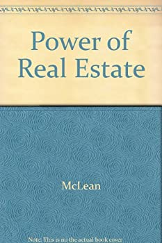 The Power of Real Estate & How to Acquire It in Your Spare Time 0809256762 Book Cover