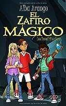 El Zafiro Mágico (Los Decodificadores) (Spanish Edition)