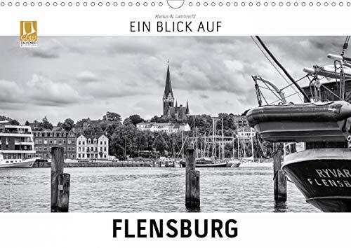 Ein Blick auf Flensburg (Wandkalender 2021 DIN A3 quer)