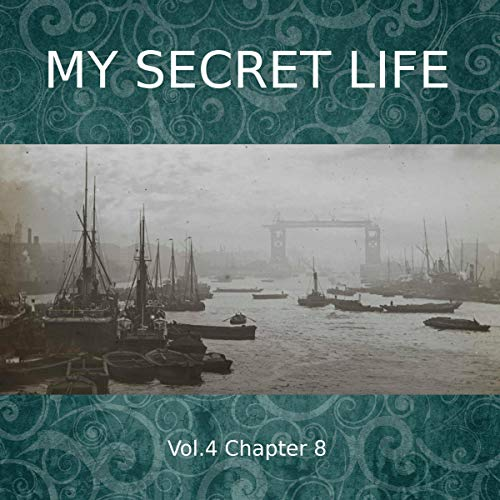 My Secret Life. Volume Four Chapter Eight cover art