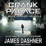 Crank Palace (Maze Runner, 5.5)