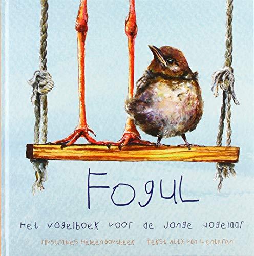 Fogul: Het vogelboek voor de jonge vogelaar