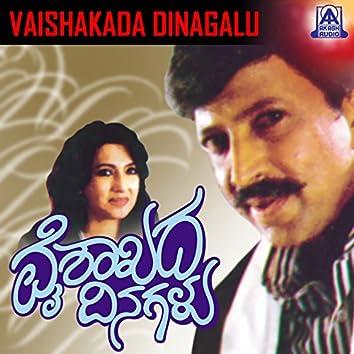 Vaishakada Dinagalu (Original Motion Picture Soundtrack)