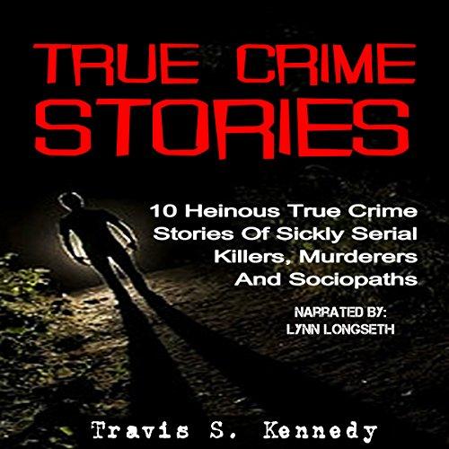 True Crime Stories audiobook cover art
