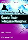 Operation Theatre Techniques and Management