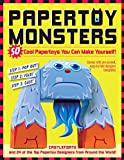 Papertoy Monsters: Make Your Very Own Amazing Papertoys!: 50 Cool Papertoys You Can Make Yourself!