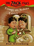 Zack Files 02: Through the Medicine Cabinet (The Zack Files Book 2)