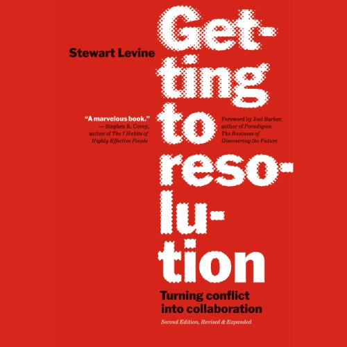 Getting to Resolution: Turning Conflict into Collaboration audiobook cover art
