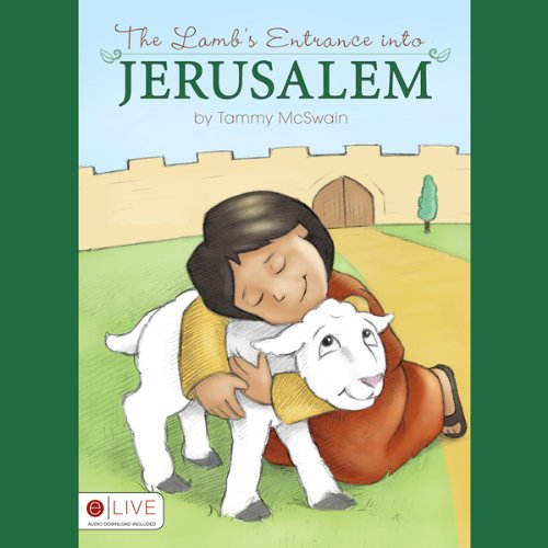The Lamb's Entrance into Jerusalem  Audiolibri