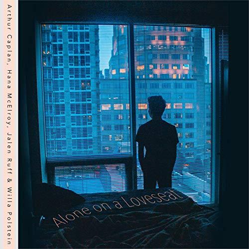 Alone on a Loveseat (feat. Hana McElroy, Jalen Ruff & Willa Polstein)