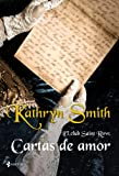 El Club Saint Row: cartas de amor (Novela romántica)
