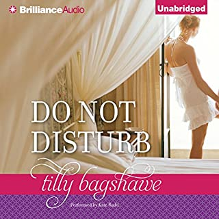 Do Not Disturb                   By:                                                                                                                                 Tilly Bagshawe                               Narrated by:                                                                                                                                 Kate Rudd                      Length: 18 hrs and 7 mins     72 ratings     Overall 4.0