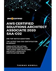 AWS: AWS Certified Solutions Architect Associate 2020: SAA-CO2: 390 Top-Notch Questions: The Latest SAA-C02 Certification Blueprint