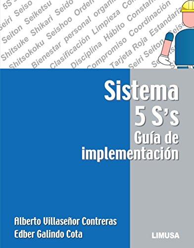 Sistema 5's Guía de implementación: Sistema 5's Guía de implementación de [Alberto Villaseñor]