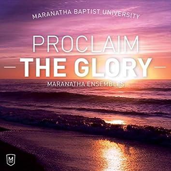 Proclaim the Glory