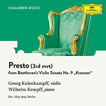 """Beethoven: Violin Sonata No. 9 in A Major, Op. 47 """"Kreutzer"""": 3. Presto"""