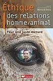 Ethique des relations homme/animal