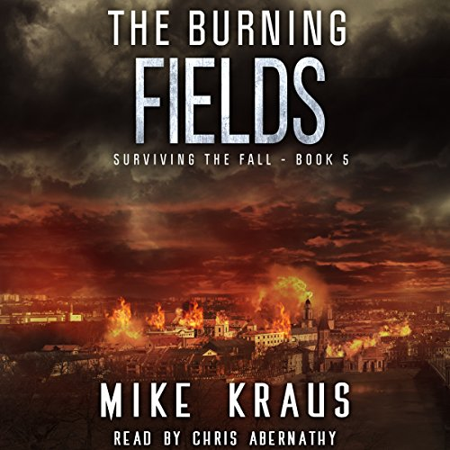 The Burning Fields audiobook cover art