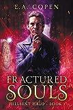Fractured Souls: A Dark Urban Fantasy (Hellbent Halo Book 1)