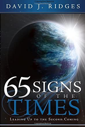 65 Signs of the Times Leading Up to the Second Coming