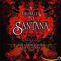 Latin Sound of Guitars: Tribute to Santana