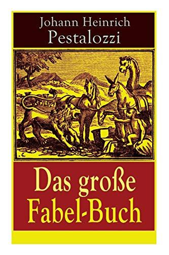 Das große Fabel-Buch: 86 Titel