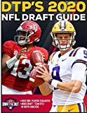 DTP's 2020 NFL Draft Guide: The Ultimate Football Draft Resource Featuring Over 300+ of the Best Prospects in...