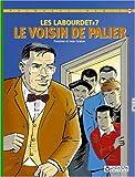 Les Labourdet, tome 7 - Le voisin de palier