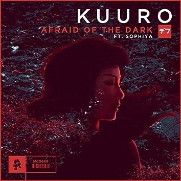 Afraid of the Dark (feat. Sophiya)
