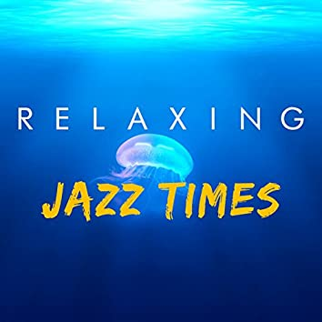 Relaxing Jazz Times
