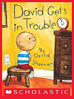 David Gets in Trouble (David Books [Shannon]) by [David Shannon]