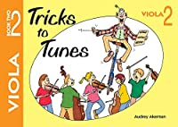 Tricks to Tunes Viola Book 2 (Flying Start)