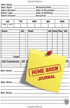 Home Brew Journal: Brewing Journal, Homebrew Beer Recipe Journal (100 Pages 6 x 9 )